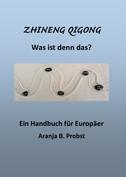 Einführungsbuch Zhineng Qigong